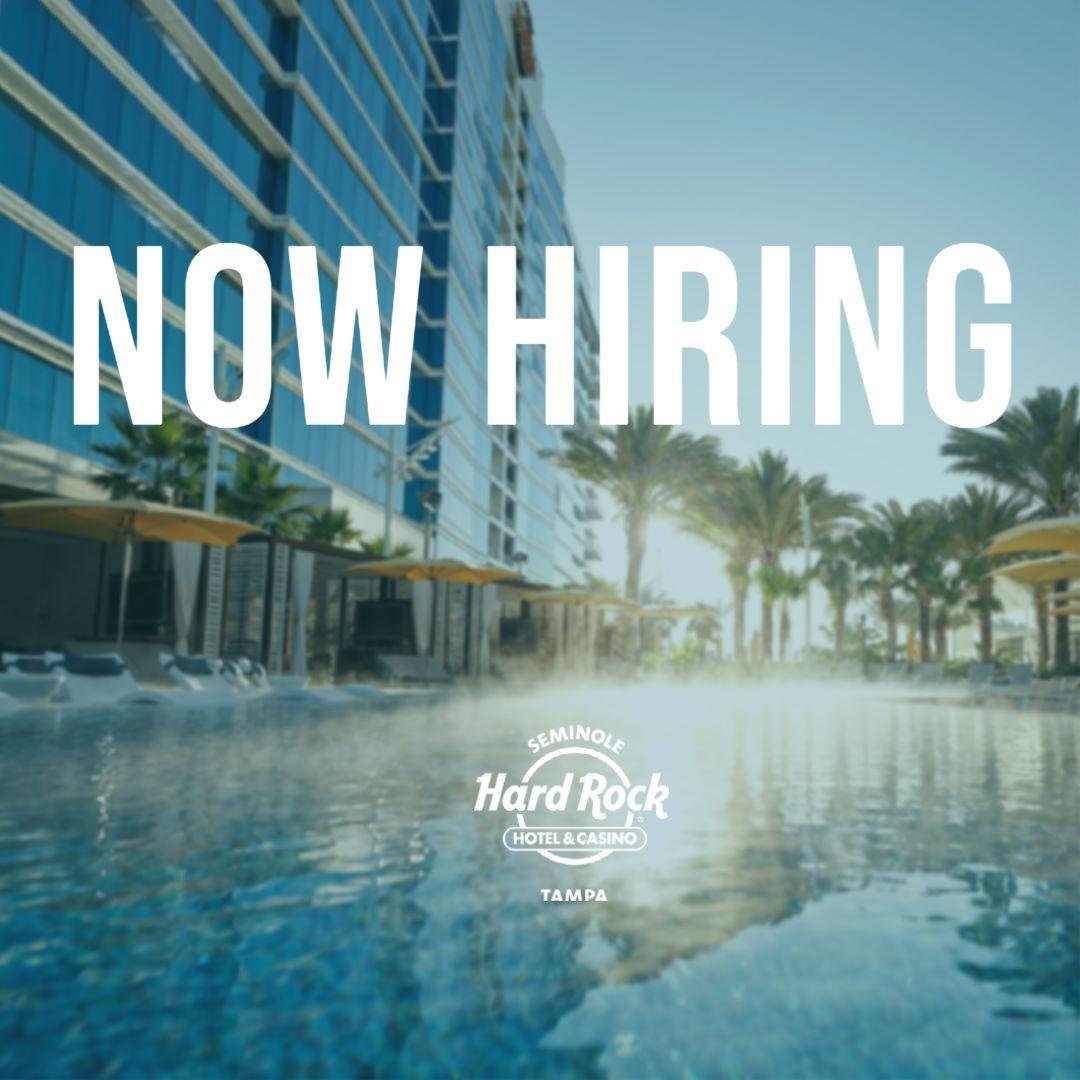 Seminole Hard Rock Hotel & Casino Tampa Hires In All Sectors at Career Fair, August 10th