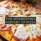 At Last, The Interesting History of Pizza Is Revealed