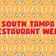 Taste of South Tampa Restaurant Week 2020 has Arrived!