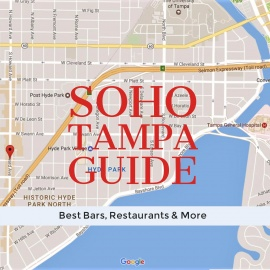 SoHo Tampa Guide | Best Bars, Restaurants & More