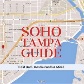 SoHo Tampa Guide | Best Bars, Restaurants & More