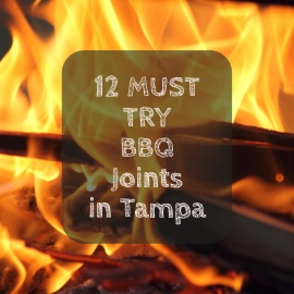 Follow the Smoke | 12 of the Best BBQ Joints in Tampa