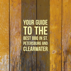 Your Guide to the Best BBQ in St. Petersburg and Clearwater