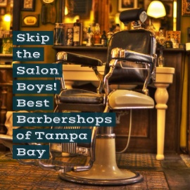 Best Barbershops Found In Tampa Bay