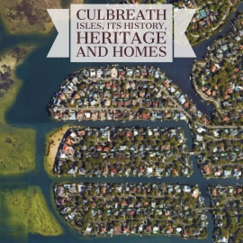 Spotlight | Culbreath Isles, Its History, Heritage and Homes