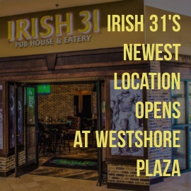 Irish 31's Newest Location Opens at WestShore Plaza