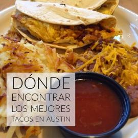 Mes de la Herencia Hispánica |  Dónde encontrar los mejores tacos en Austin