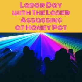 Honey Pot Ybor is Amping Up Labor Day with Laser Assassins and More