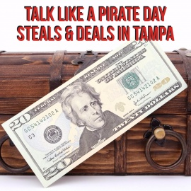 Talk Like a Pirate Day Steals & Deals in Tampa