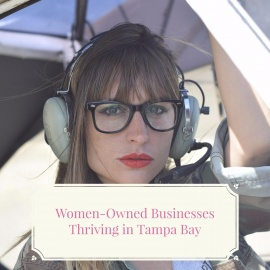 Women-Owned Businesses Thriving in Tampa Bay