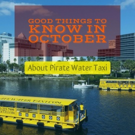 Good Things to Know in October About Pirate Water Taxi