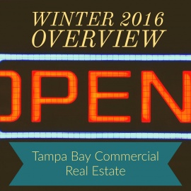 Tampa Bay Commercial Real Estate - Winter 2016 Overview