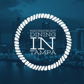 Restaurants on the Water in Tampa | Waterfront Dining