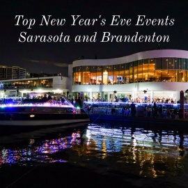 Top New Year's Eve Events Sarasota and Bradenton