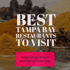 Best Tampa Bay Restaurants to Visit on International Hot and Spicy Food Day