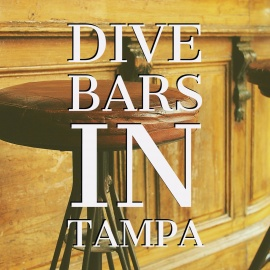 Dive Bars in Tampa | Affordable Neighborhood Bars