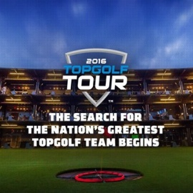 Become Legends At The Inaugural Topgolf Tour
