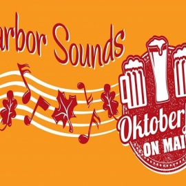 Harbor Sound's Oktoberfest on Main is Happening this Saturday!