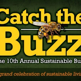 Catch the Buzz - 10th Annual Sustainable Buzz, Thursday, November 16