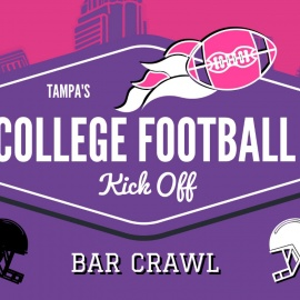 Celebrate The Start of 2018 Football Season with Tampa's College Football Kick Off Bar Crawl on August 25th!