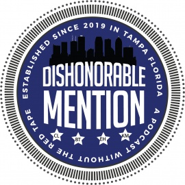 Dishonorable Mention Podcast Episode 17: Guest Host Mike Griffin, Commercial Real Estate, and The Tampa Bay Rays