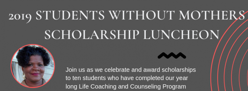 Students Without Mothers Scholarship Luncheon
