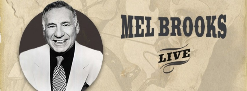 Mel Brooks Live and a Screening of Blazing Saddles