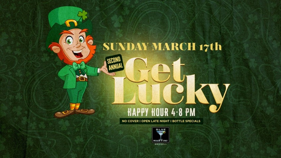Get Lucky! St. Patrick's Day Party - Blue Martini Lounge Brickell