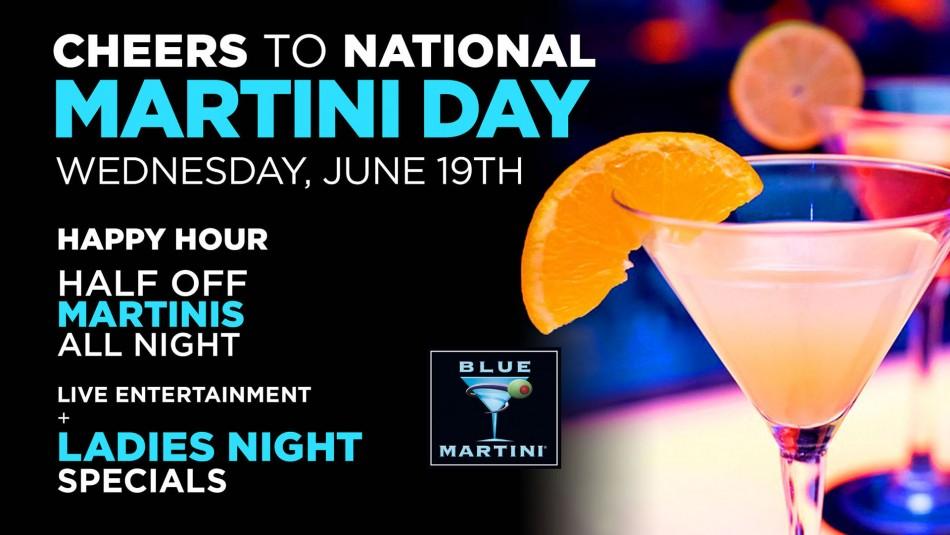 Cheers to National Martini Day 2019 : Blue Martini Las vegas