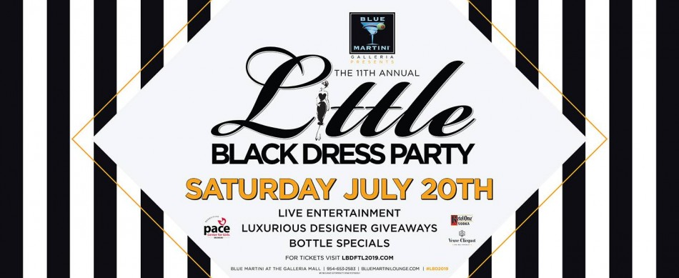 THE ANNUAL LITTLE BLACK DRESS PARTY IS BACK 2019 : Blue Martini