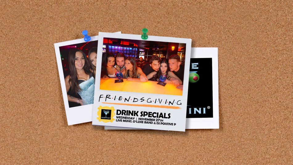 Friendsgiving 90's Party Blue Martini Plano