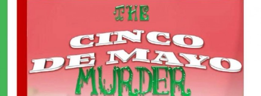 Cinco de Mayo Murder Mystery Party