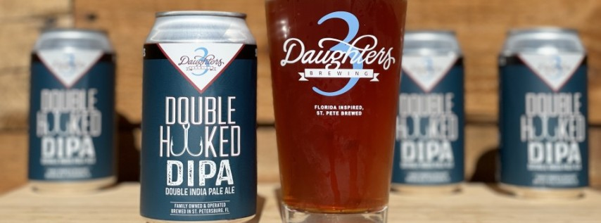 Doubled Hooked DIPA Release Party