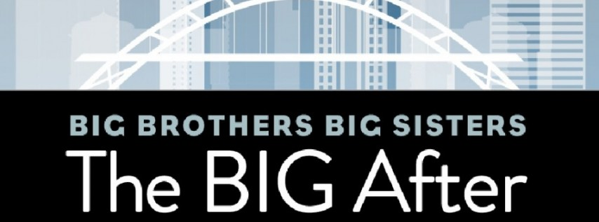 Big Brothers Big Sisters' The BIG After 2019