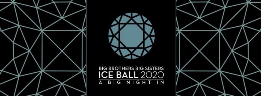 Big Brothers Big Sisters' 2020 Ice Ball: A Big Night In