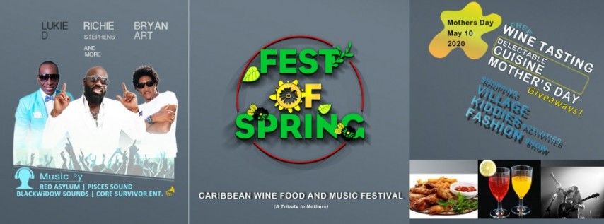 FEST OF SPRING CARIBBEAN WINE FOOD & MUSIC FESTIVAL