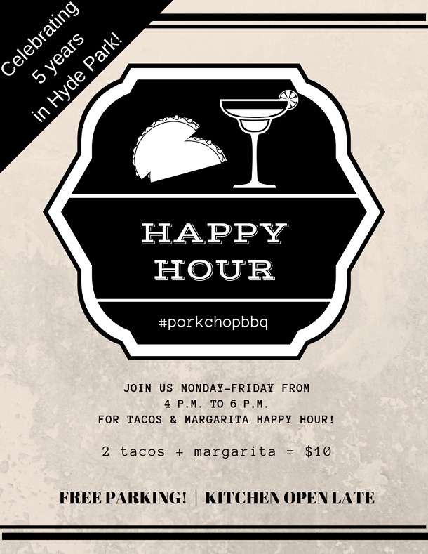 Happy Hour at Porkchop in Hyde Park Throughout July