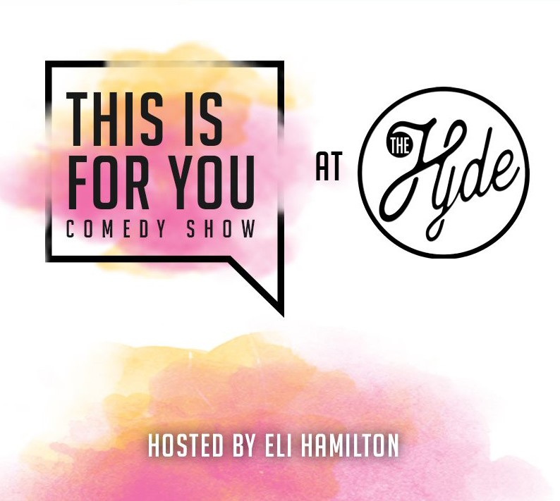 Comedy Night Shows at The Hyde Speakeasy in Hyde Park this July