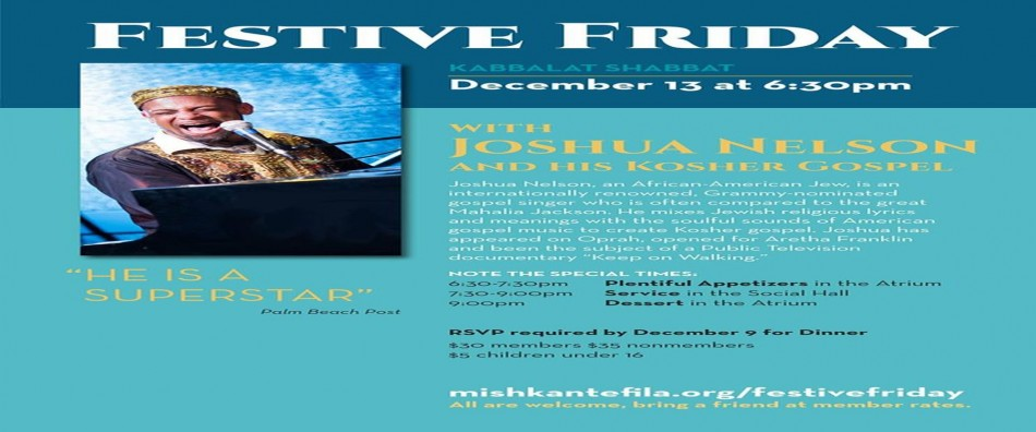 Festive Friday Kabbalat Shabbat with Joshua Nelson and his Kosher Gospel