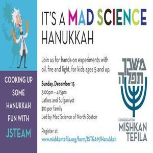 It's A Mad Science Hanukkah @Congregation Mishkan Tefila