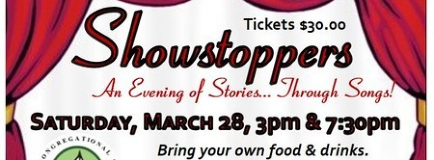 Showstoppers - An Evening of Stories...Through Songs! March 28th @ 3 and 7:30