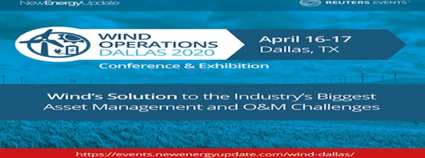 Wind Operations Dallas 2020 (Reuters Events) Conference and Exhibition