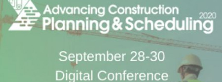 Advancing Construction Planning and Scheduling 2020