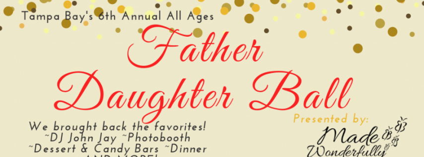 6th Annual Father Daughter Ball