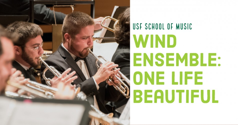 USF Wind Ensemble: One Life Beautiful