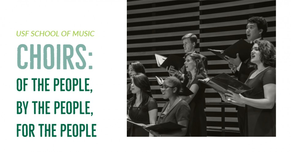 USF Choirs: Of the People, By the People, For the People