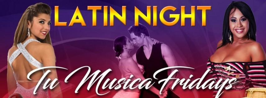 Latin Night Tu Musica Fridays