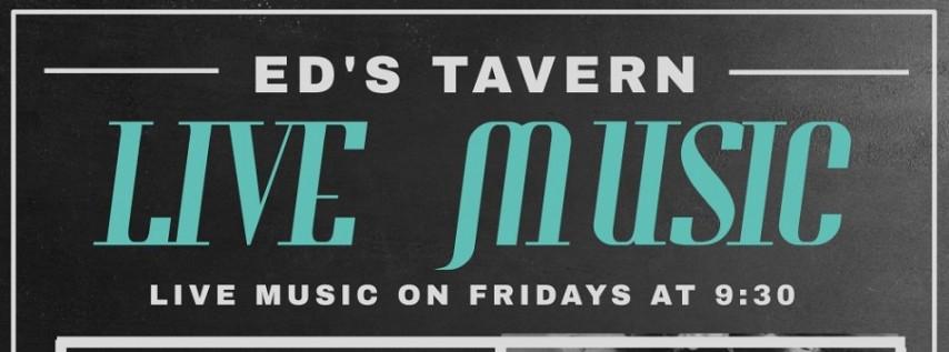 Live Music Fridays at Ed's Tavern