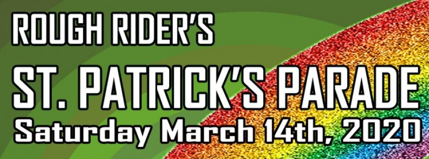 Rough Rider's St. Patrick's Parade @ Bradley's on 7th!