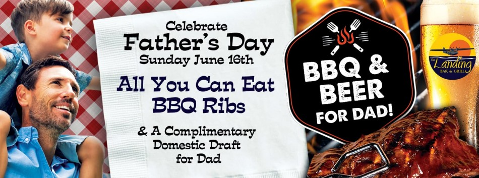 Dads Day & AYCE Ribs at The Landing